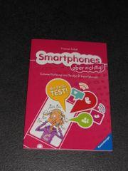 Smartphones aber richtig - Sichere Nutzung