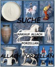 AAA Ankauf Allach Porzellan Muenchen