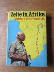 Zelte in Afrika Hans Schomburgks