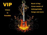 VIP Vision Is Possible Rock-Pop-Cover-Music