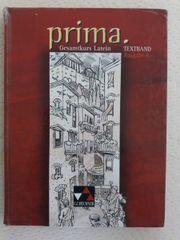 Prima Gesamtkurs Latein Textband Ausgabe