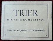 Trier - die alte Römerstadt - altes