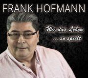 Balladen Sänger Frank Hofmann jetzt